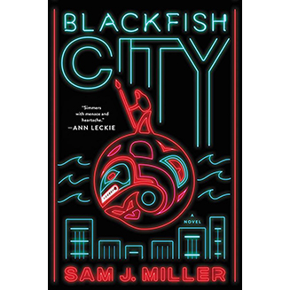 Blackfish City, by Miller