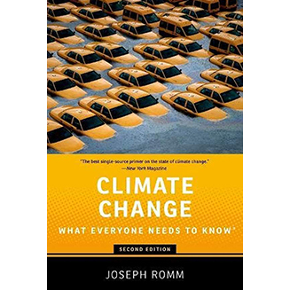 Climate Change, What Everyone Needs to Know, by Romm