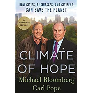 Climate of Hope, by Bloomberg and Pope