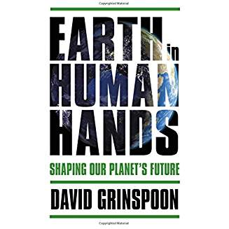 Earth In Human Hands, by Grinspoon