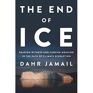 End of Ice by Jamail