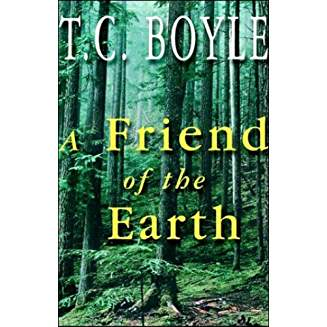 Friend Of The Earth by Boyle