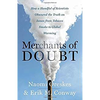 Merchants of Doubt by Oreskes & Conway