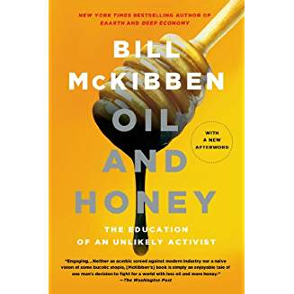Oil and Honey, by McKibben