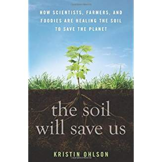 Soil Will Save Us, by Ohlson